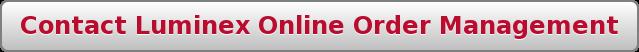 Contact Luminex Online Order Management