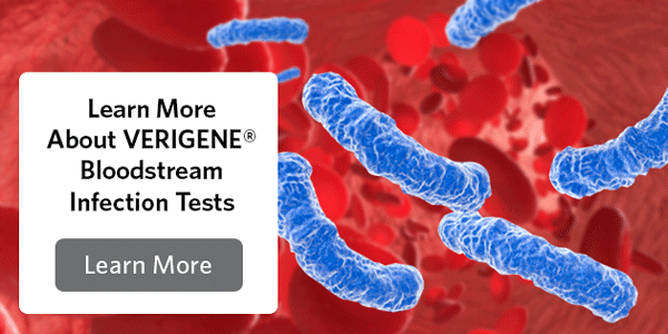 Learn More About VERIGENE Bloodstream Infection Tests