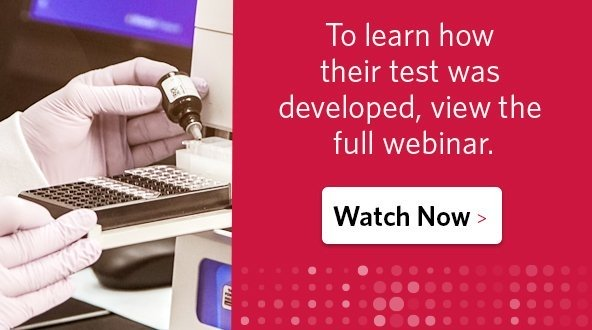 To learn how their test was developed, view the full webinar.