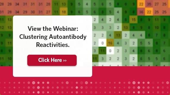 View the Webinar: Clustering Autoantibody Reactivities.