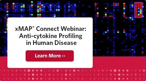 xMAP Connect Webinar: Anti-cytokine Profiling in Human Disease