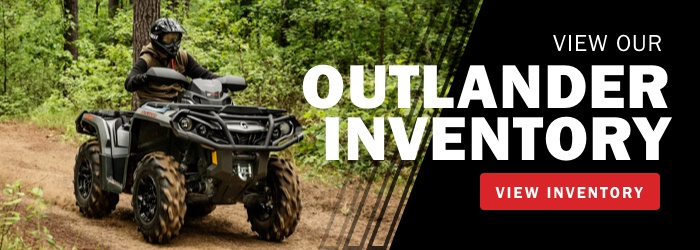 View Our CanAm Outlander Inventory Now