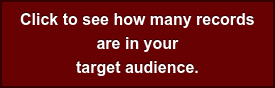Click to see how many records  are in your target audience.