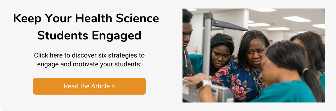 Keep Health Science Students Engaged