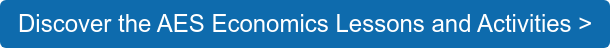 Discover the AES Economics Lessons and Activities >
