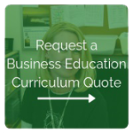 Request a Business Curriculum Quote