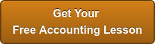 Get Your  Free Accounting Lesson
