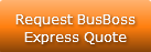 Request BusBoss Express Quote