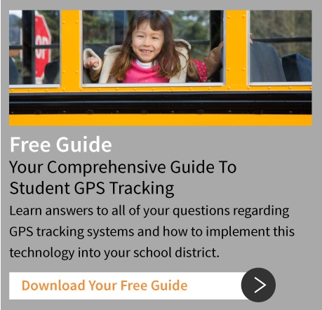 Free Guide: Your Comprehensive Guide To Student GPS Tracking - Download Your Free Guide