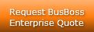 Request BusBoss Enterprise Quote