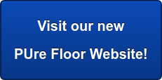 Visit our new   PUre Floor Website!