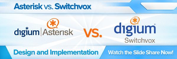 Asterisk vs Switchvox Slide Share
