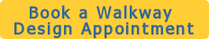 Book a Walkway  Design Appointment