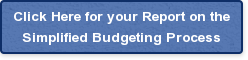 Click Here for your Report on the Simplified Budgeting Process