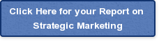 Click Here for your Report on Strategic Marketing