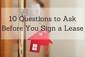 10 Questions to Ask Before Signing a Lease
