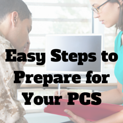 Easy Ways to Prepare for Your PCS