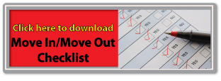 Click here to get your Move In/Out Checklist