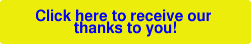 Click here to receiveour  thanks to you!