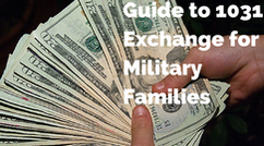 Guide to 1031 Exchange for Military Families
