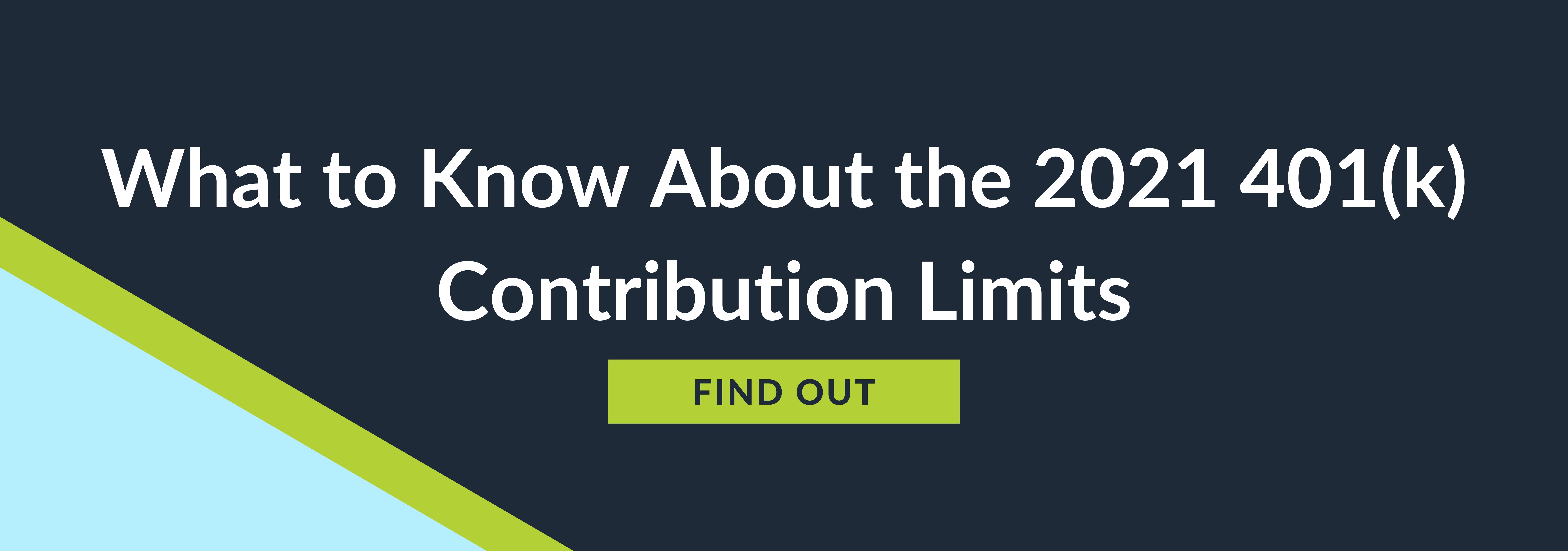 2021 401(k) Contribution Limits