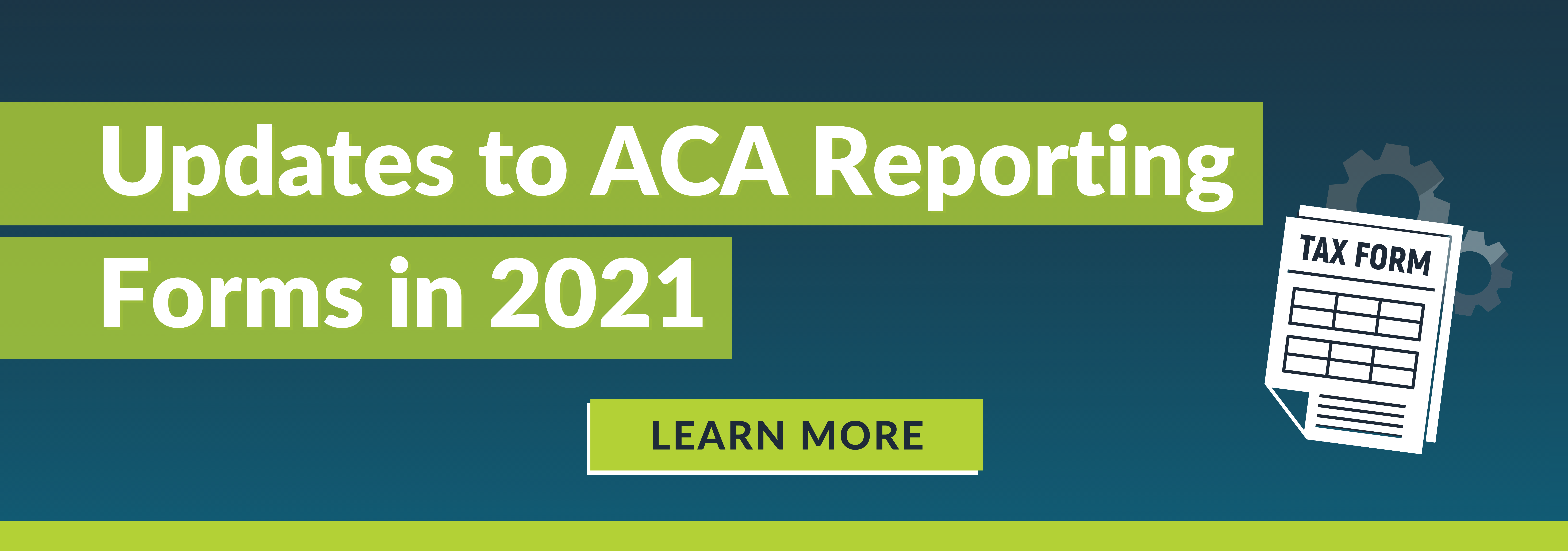 New ACA Reporting Forms for 2021