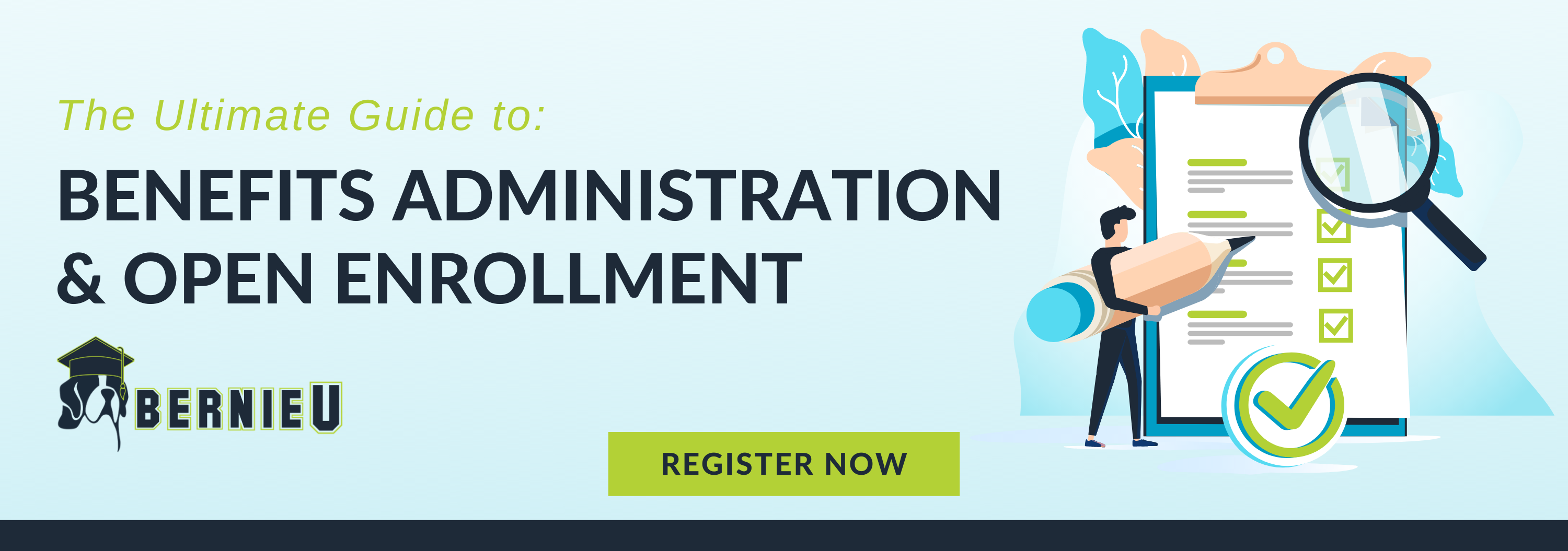BernieU Course The Ultimate Guide to Benefits Administration and Open Enrollment