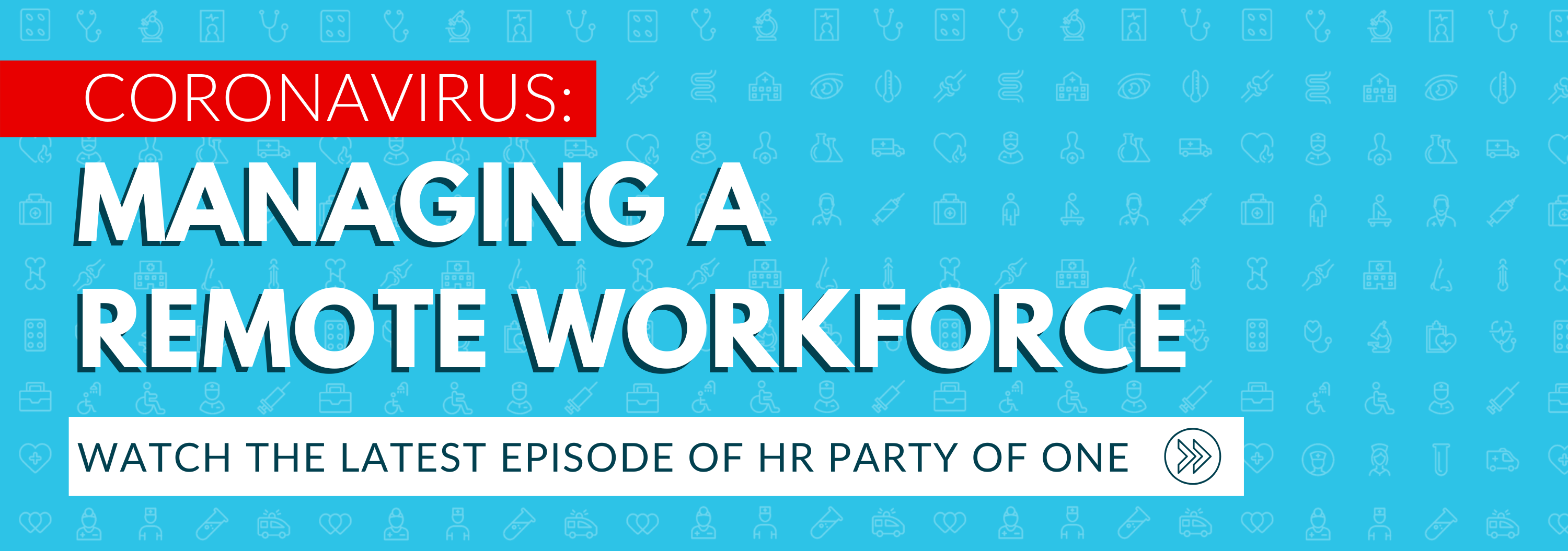 Coronavirus - Managing a remote workforce HR Party of One Episode