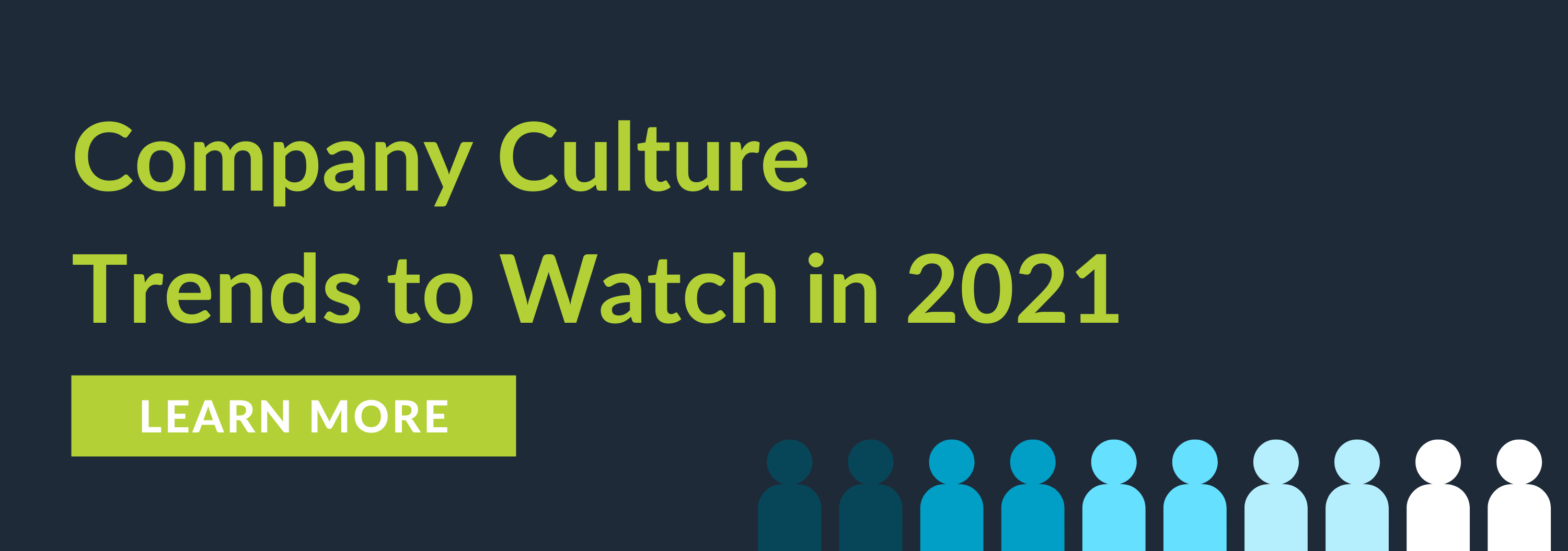 2021 Company Culture Trends Blog CTA