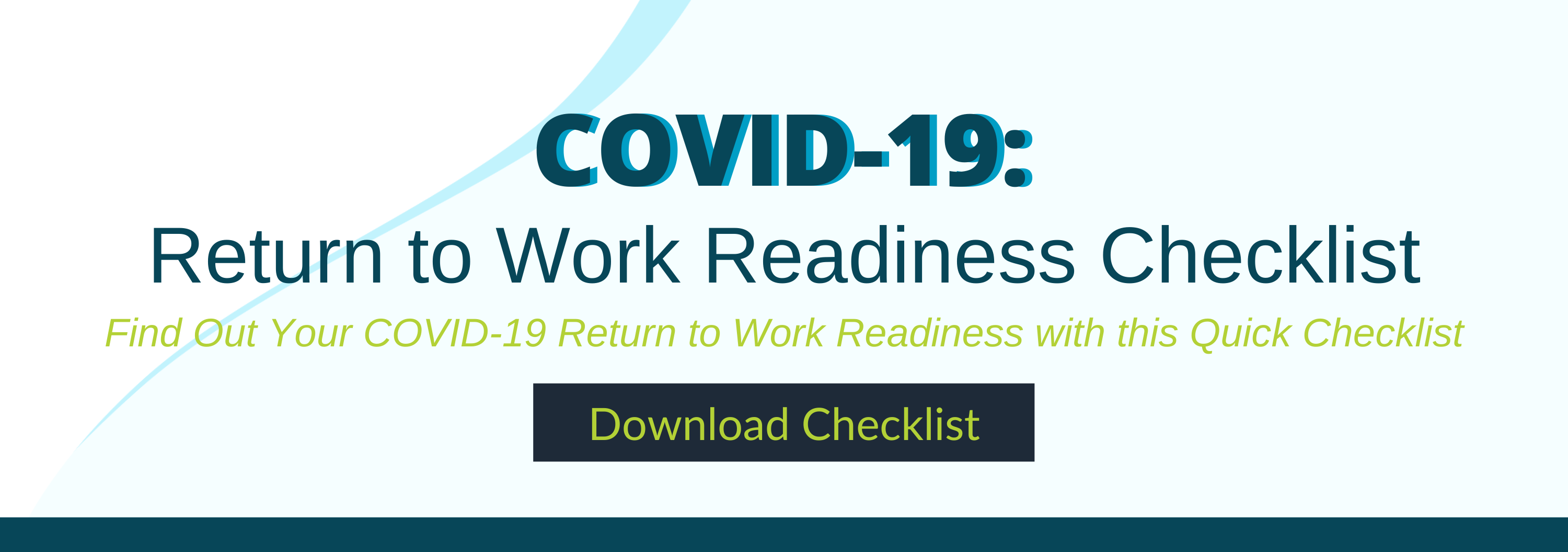 COVID-19 Return to Work Readiness Checklist