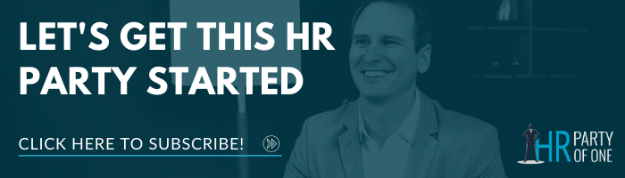 HR Party of One – The Youtube series and podcast for HR professionals