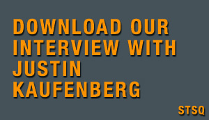 Download our STSQ interview with Justin Kaufenberg