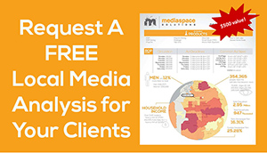 Request a Free Local Media Analysis for Your Clients!