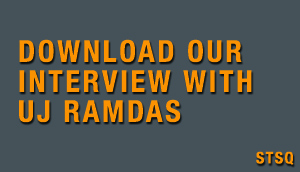 Download our STSQ interview with UJ Ramdas