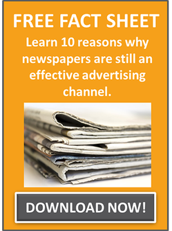 Download this fact sheet and learn 10 reasons why newspapers are still an effective advertising channel.