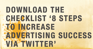 8 Steps to Increase Advertising Success via Twitter