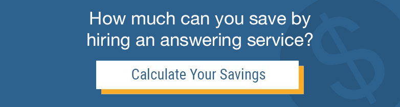 Find out how much you could save by hiring an answering service with our savings calculator.