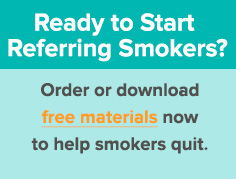 Refer Smokers to Free Materials