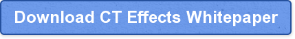 Download CT Effects Whitepaper