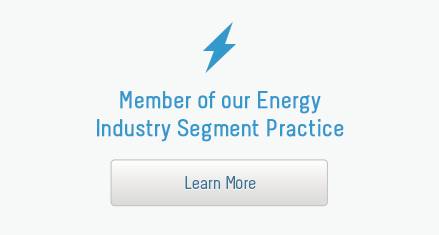 Member of our Energy Industry Segment Practice
