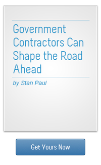 Government Contractors Can Shape the Road Ahead