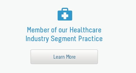 Member of our Healthcare Industry Segment Practice