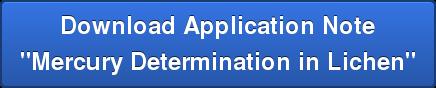 """Download Application Note  """"Mercury Determination in Lichen"""""""