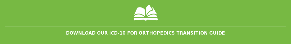 Download our ICD-10 Orthopedics Transition Guide