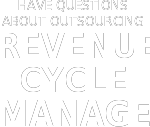 Have questions about outsourcing  Revenue Cycle Management? Get Your FAQ