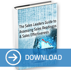 the sales leaders guide to sales effectiveness and sales readiness