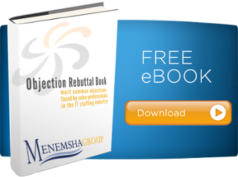 IT staffing sales objection rebuttal book