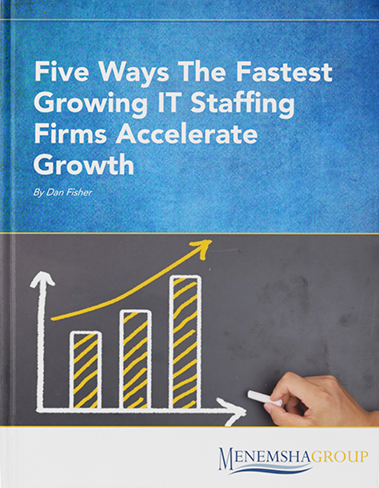 Five ways the fastest growing IT staffing firms accelerate growth