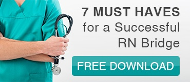 7 Must Haves for a Successful RN Bridge