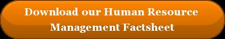 Download our Human Resource  Management Factsheet